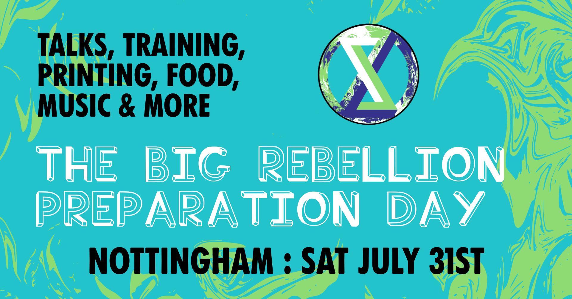Rebellion Prep Day - Sat 31st July
